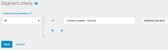 Segment criteria showing Current Location:Country Matches One [AU]